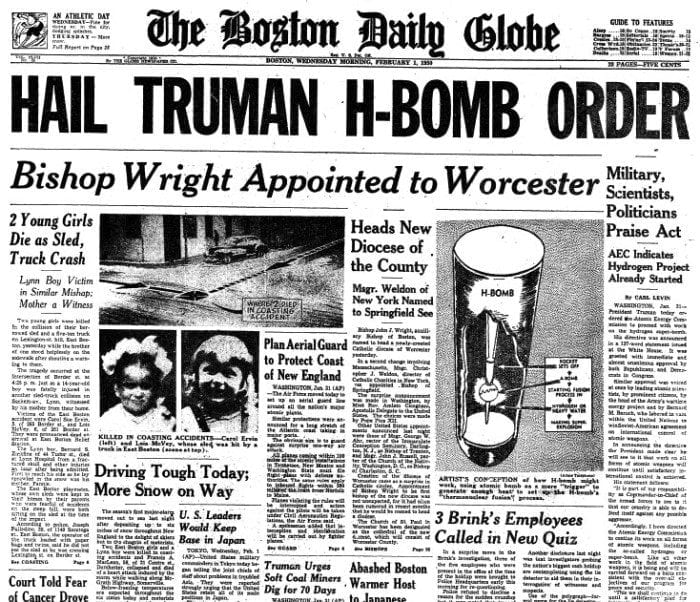 "Image showing the front page of The Boston Daily Globe newspaper with the headline ""Hail Truman H-Bomb Order""."