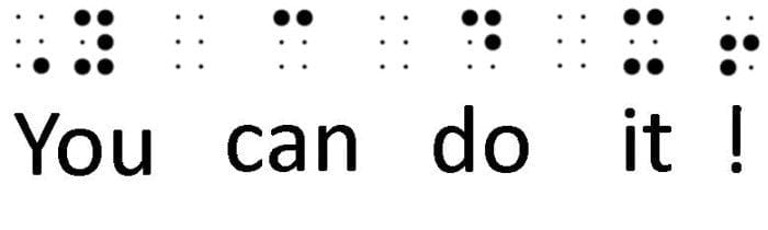 """Image showing an example of Grade 2 Braille with the words """"You can do it!"""" in both print and braille."""