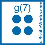 Image showing the Braille character for the letter G and the number 7. Created and owned by Braille Works