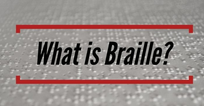 "Close up view of Braille with the words ""What is Braille?"" displayed."