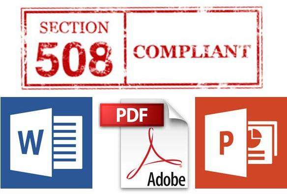 "Logos for Microsoft Word, Power Point and Adobe PDF with the words ""Section 508 Compliant"" above"