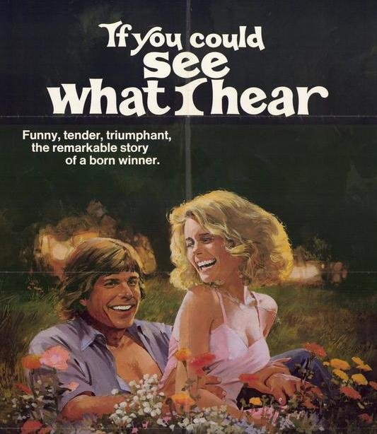 The original If You Could See What I Hear movie poster