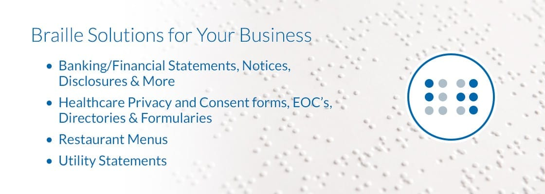 Image showing a sample braille document in the background and the phrase - Braille Solutions for Your Business - over-top in blue font.