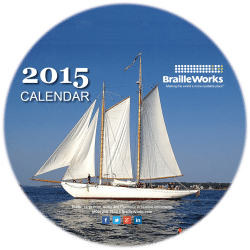 Image showing the front cover of the 2015 Braille Works Calendar featuring a white sail boat on a beautiful shimmering body of water.
