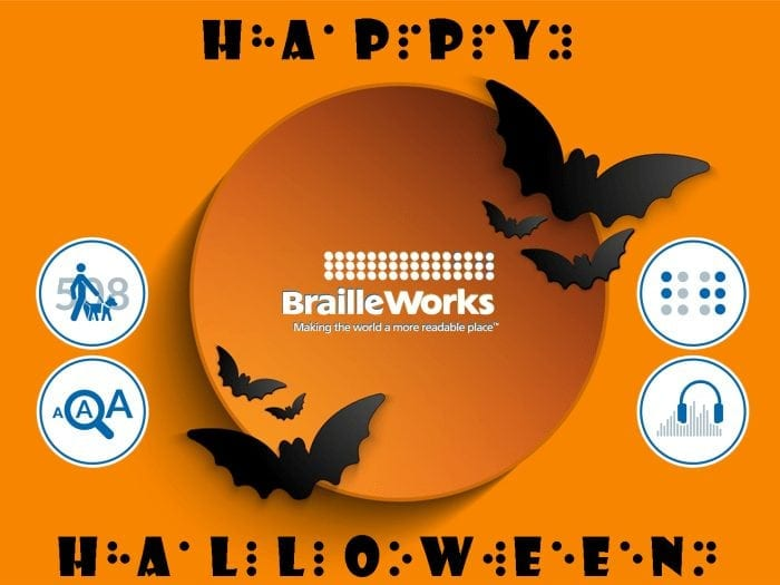 Image showing the Braille Works logo on a orange background with several bats and the words Happy Halloween displayed in regular print and braille.