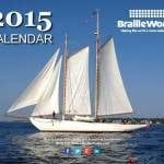 Image of the 2015 Braille Works Calendar front cover showing a white sail boat on sparking waters.