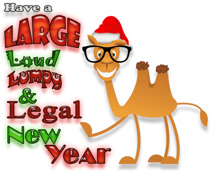 "Cartoon camel wearing glasses and a santa hat pointing to the words, ""Have a Large Loud Lumpy & Legal New Year"""
