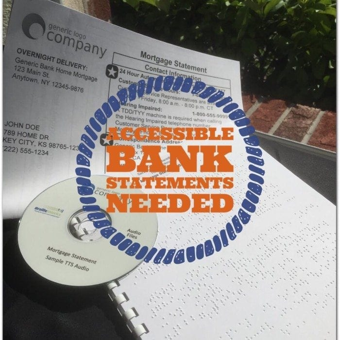 """Braille, large print and audio bank statements with the words """"accessible bank statements needed"""" displayed."""