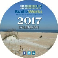 2017 Braille Works Calendar front cover