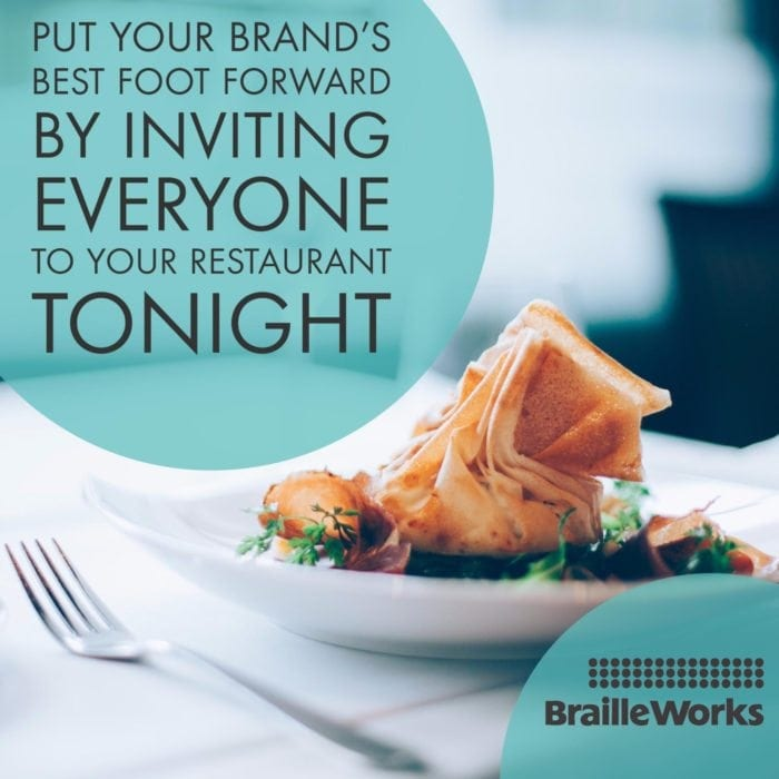 Put your brand's best foot forward by inviting everyone to your restaurant tonight - Braille Works