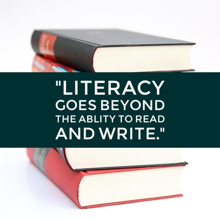 Literacy goes beyond the ability to read and write.
