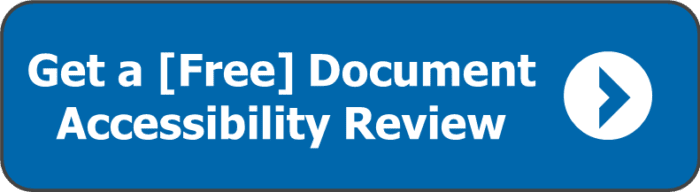 Get a Free Document Accessibility Review. Link opens new window.