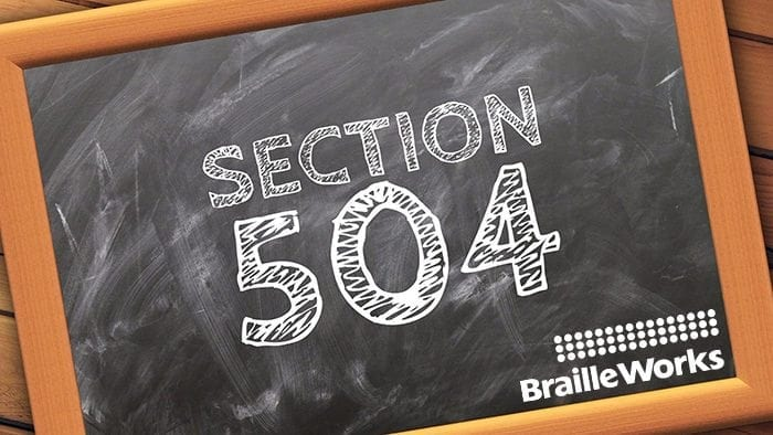 Section 504 written on a chalkboard. Braille Works logo at bottom right corner.