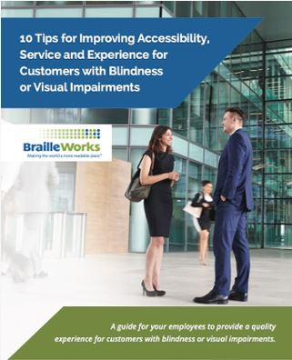 Preview of 10 Tips for Improving Accessibility, Service, and Experience for Customers with Blindness or Visual Impairments eBook