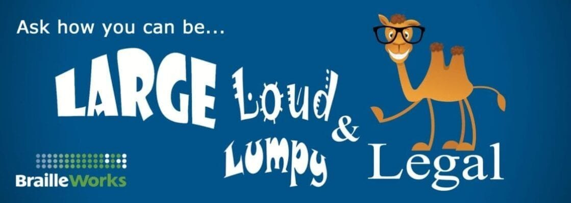 Ask how you can be large loud lumpy & legal
