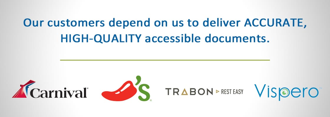 Text: Our customers depend on us to deliver Accurate, High-Quality accessible documents. Logos: Carnival, Chili's, Trabon, Vispero