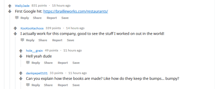 """reddit comments from WallyJade: """"First Google hit: www.brailleworks.com/resturants"""" and responses from someone who works at braille works says """"I actually work for this company, good to see the stuff I worked on out in the world!"""""""