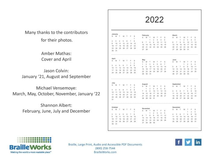 back cover with 2022 dates, photographer's names and months, braille works logo, format offerings, phone number, website and social media icons
